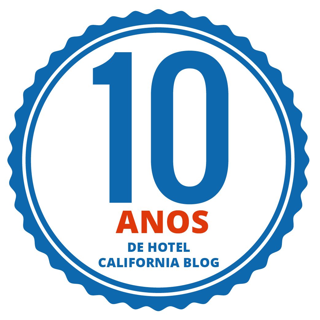 10 anos de Hotel California Blog