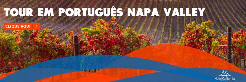 Tour em Napa Valley com Tour Brasileira - em Português