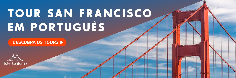 Tour em San Francisco em Português - Guia Brasileira - Hotel California Blog